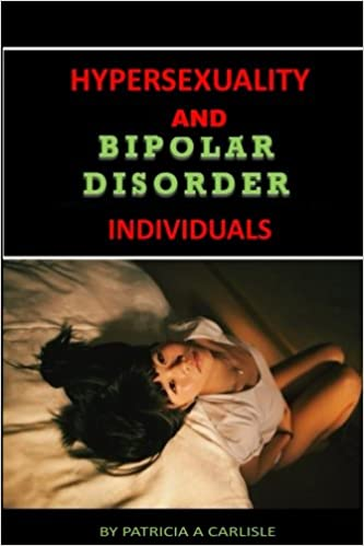 Hypersexuality and bipolar disorder