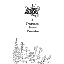 A-Z of Traditional Home Remedies