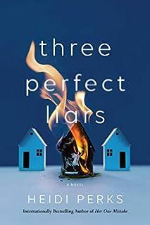 Book Cover: Three Perfect Liars: A Novel
