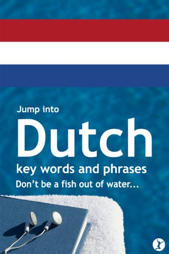 Jump Into Dutch (Jump Into Languages Book 2)