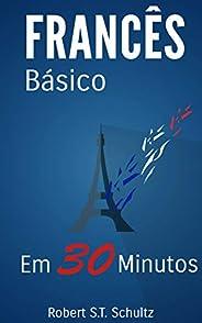 Francês Básico: Em 30 minutos