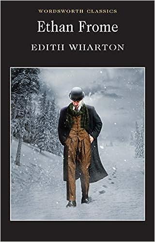 Ethan Frome Wordsworth Classics Edith Wharton 9781840224085 Amazon Com Books