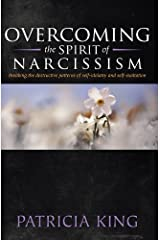 Overcoming the spirit of Narcissism Kindle Edition