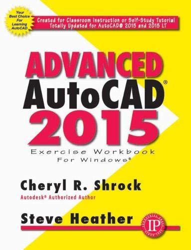 Advanced AutoCAD 2015 Exercise Workbook: Amazon.es: Shrock, Cheryl ...