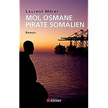 MOI, OSMANE PIRATE SOMALIEN