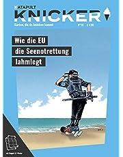 KNICKER Ausgabe 10: Wie die EU die Seenotrettung lahmlegt