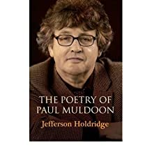 [(The Poetry of Paul Muldoon)] [Author: Jefferson Holdridge] published on (September, 2008)