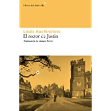 El rector de Justin (Libros del Asteroide) (Spanish Edition)