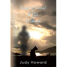COAST TO COAST WITH A CAT AND A GHOST (A CAT AND A GHOST SERIES Book 1)