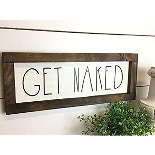Rustic Bathroom Get Naked Sign - Bathroom Decor - Wood Sign - Farmhouse Bathroom Wall Hanging
