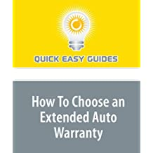 How To Choose an Extended Auto Warranty