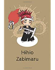 Hihio Zabimaru: Anime Lover Notebook, 112 Lined Pages, 6 x 9, Gift, School&Office, Bleach, Renji