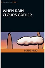 When Rain Clouds Gather, Revised Edition (AWS African Writers Series) Paperback