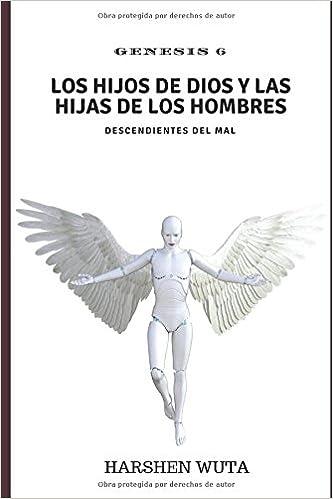 LOS HIJOS DE DIOS Y LAS HIJAS DE LOS HOMBRES: DESCENDIENTES DEL ...