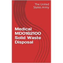 Medical MD0162100 Solid Waste Disposal