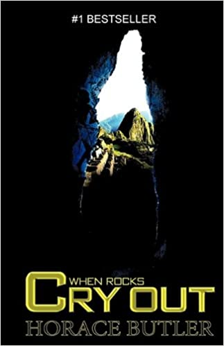 Amazon.com: When Rocks Cry Out (English Edition) (9780615292656): Butler,  Horace: Books