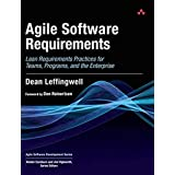Agile Software Requirements: Lean Requirements Practices for Teams, Programs, and the Enterprise (Agile Software Development
