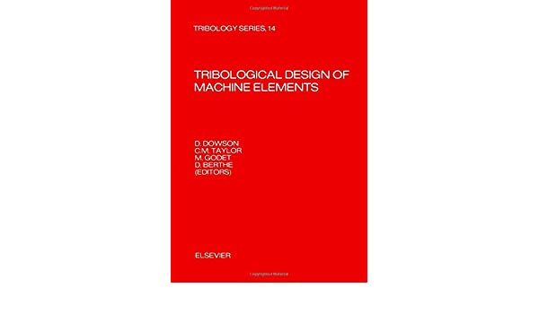Tribological design of machine elements