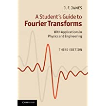 A Student's Guide to Fourier Transforms (Student's Guides)