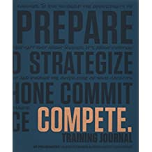 COMPETE Training Journal (Believe Training Journal)