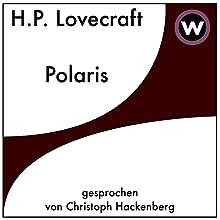 Polaris Hörbuch von H. P. Lovecraft Gesprochen von: Christoph Hackenberg