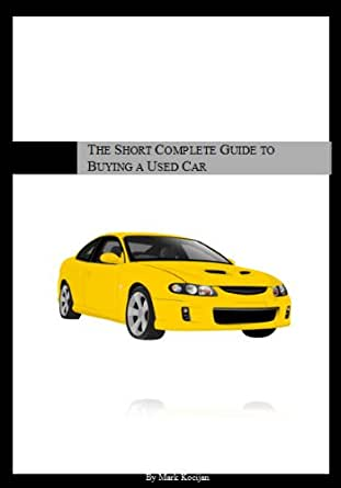The Short Complete Guide to Buying a Used Car