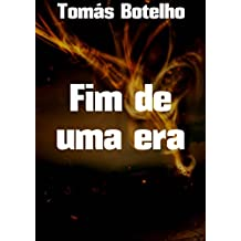 Fim de uma era (Portuguese Edition)