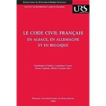 Le Code Civil Francais En Alsace, En Allemagne et En Belgique