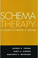 Schema Therapy: A Practitioner's Guide Paperback