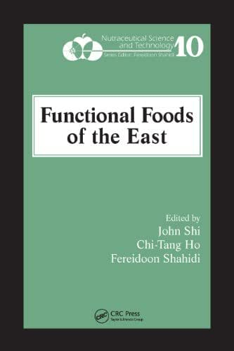 Functional Foods of the East (Nutraceutical Science and Technology Book 10)