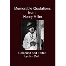 Memorable Quotations from Henry Miller