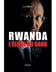 Rwanda : L'éloge du sang