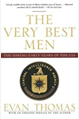 The Very Best Men: The Daring Early Years of the CIA Paperback