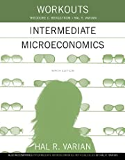 Workouts in Intermediate Microeconomics for Intermediate Microeconomics and Intermediate Microeconomics with Calculus, Ninth Edition
