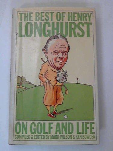 Upper crust of Henry Longhurst