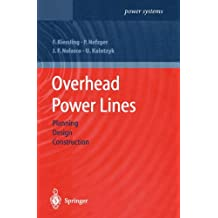 Overhead Power Lines: Planning, Design, Construction