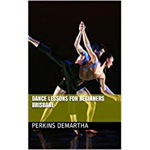 Dance Lessons For Beginners Brisbane