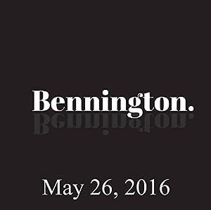 Bennington Archive, May 26, 2016 Radio/TV Program