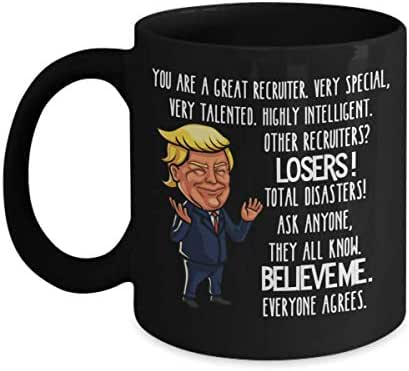 Recruiter Trump Mug for Dad Recruiting Gifts for Men Appreciation Gag Gifts for Women HR Recruitment Black Tea Cup Funny Gifts for Recruiters