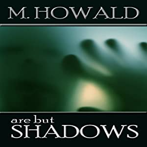 Are But Shadows Audiobook