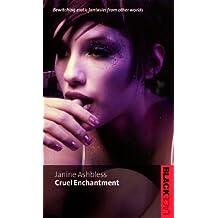 Cruel Enchantment (Black Lace)