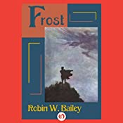 Frost: Saga of Frost, Book 1 | Robin W. Bailey