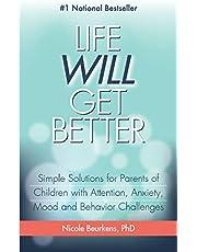 Life Will Get Better