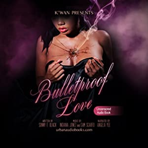 Kwan Presents Bullet Proof Love Audiobook