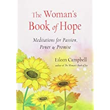 The Woman's Book of Hope: Meditations for Passion, Power, and Promise
