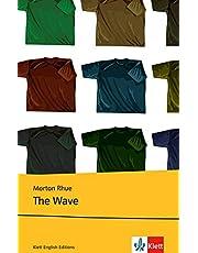 The Wave: Schulausgabe für das Niveau B1, ab dem 5. Lernjahr. Ungekürzter englischer Originaltext mit Annotationen (Young Adult Literature: Klett English Editions)