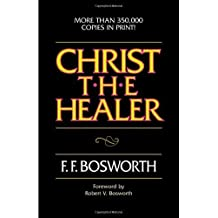 Amazon f f bosworth books biography blog audiobooks kindle christ the healer by ff bosworth 2000 mass market paperback fandeluxe Image collections