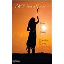 SHE has a Voice: Prose and Poetry