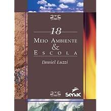 Meio ambiente & escola: 18