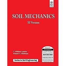 Soil Mechanics SI Version by ROBERT V. WHITMAN T. WILLIAM LAMBE (30-Jun-1905) Paperback